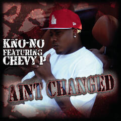 Aint Changed Featuring Chevy P.