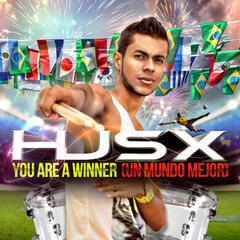 You Are a Winner (Un Mundo Mejor)