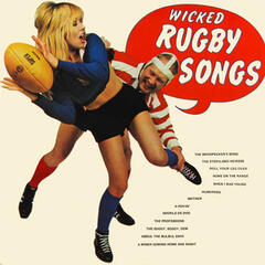 Wicked Rugby Songs