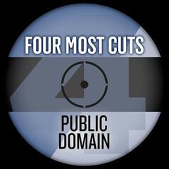 Four Most Cuts Presents - Public Domain