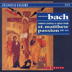 Bach: Famous Chorales & Arias from St. Matthew Passion