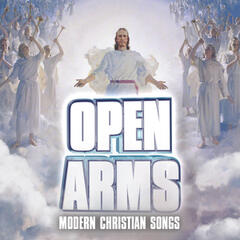 Open Arms - Modern Christian Songs