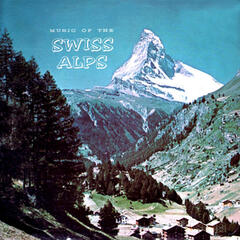 Music of the Swiss Alps