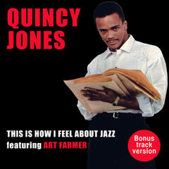 This Is How I Feel About Jazz (feat. Art Farmer) [Bonus Track Version]