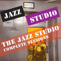 The Jazz Studio Complete Sessions