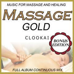 Massage Gold: Music for Massage and Healing: Bonus Edition