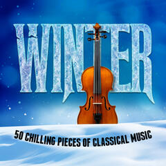 Winter: 50 Chilling Pieces of Classical Music