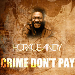 Crime Don't Pay