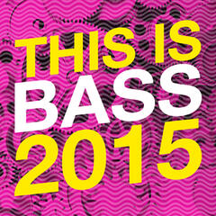 This Is Bass 2015