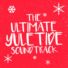 The Uitimate Yuletide Soundtrack