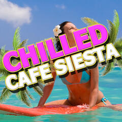 Chilled Cafe Siesta