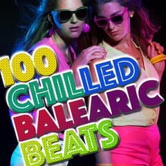 100 Chilled Balearic Beats