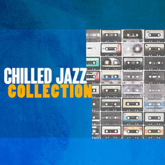 Chilled Jazz Collection