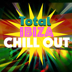 Total Ibiza Chill Out