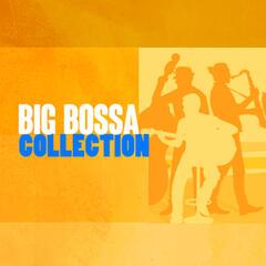Big Bossa Collection