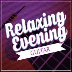 Relaxing Evening Guitar