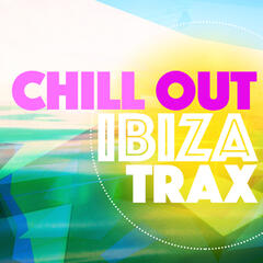 Chill out Ibiza Trax