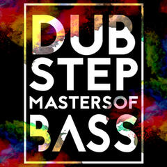 Dubstep: Masters of Bass