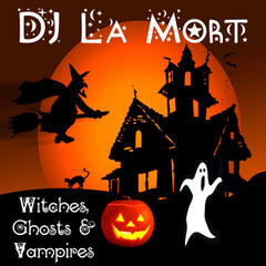 Witches, Ghosts & Vampires (Halloween Music)
