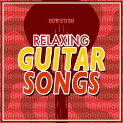 Relaxing Guitar Songs