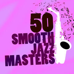 50 Smooth Jazz Masters