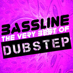 Bassline: The Very Best of Dubstep