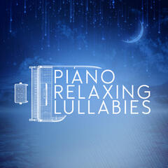 Piano Relaxing Lullabies