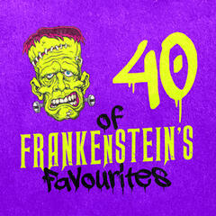 40 of Frankenstein's Favourites