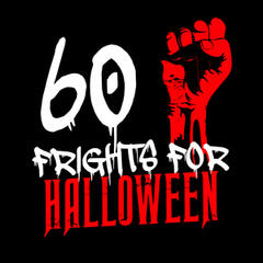 60 Frights for Halloween