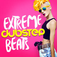 Extreme Dubstep Beats