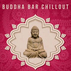 Buddha Bar Chillout