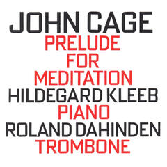 John Cage: Prelude For Meditation