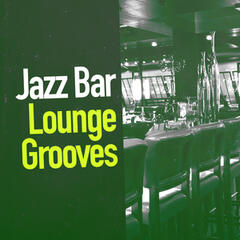 Jazz: Bar Lounge Grooves