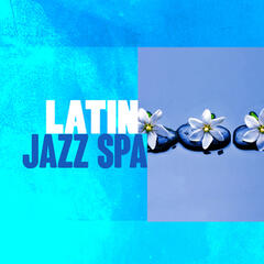 Latin Jazz Spa