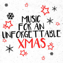 Music for an Unforgettable Xmas