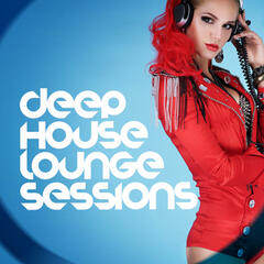 Deep House Lounge Sessions