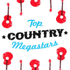Top Country Megastars