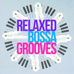 Relaxed Bossa Grooves