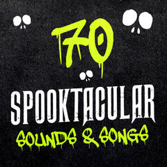 70 Spooktacular Sounds & Songs