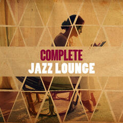 Complete Jazz Lounge