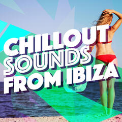 Chillout Sounds from Ibiza