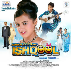 Dance, Dosti Aur Ishqool (Original Motion Picture Soundtrack)
