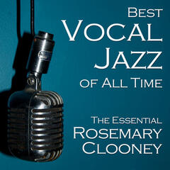 Best Vocal Jazz of All Time: The Essential Rosemary Clooney