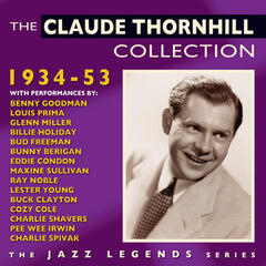 The Claude Thornhill Collection 1934-53