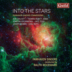 Into the Stars - Fairhaven Singers