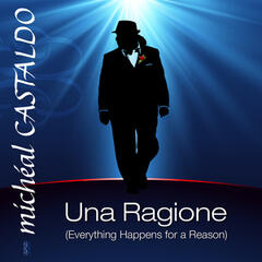 Una Ragione (Everything Happens for a Reason)