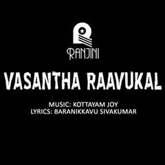 Vasantha Raavukal (Original Motion Picture Soundtrack)