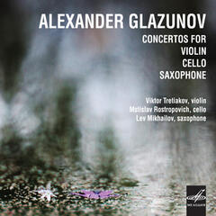 Glazunov: Consertos for Violin, Cello and Saxophone