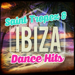 Saint Tropez & Ibiza - Dance Hits