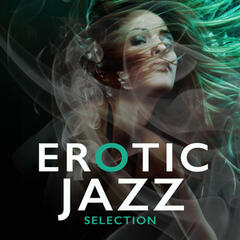 Erotic Jazz Selection